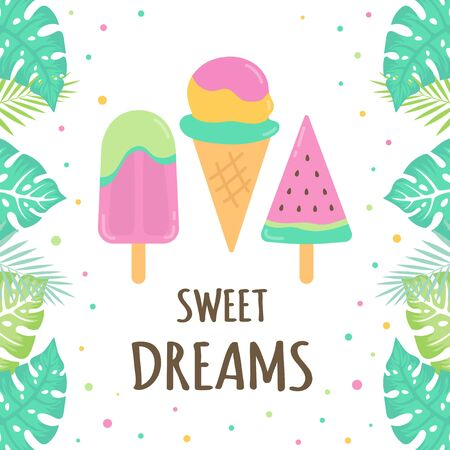 card of colored fruit ice cream with lettering sweet dreams isolated on white background, summer frame of ice cream and palm leaves in cartoon style