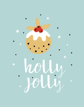greeting card with traditional christmas pudding and lettering holly jolly, flat vector illustration isolate on blue background