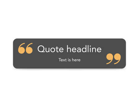 Quote square frame with orange comma. Dark grey template for quotation text. Remark bubble shape. Isolated sticker with brackets in simple flat design. Editable text in layers. Vector EPS 10.