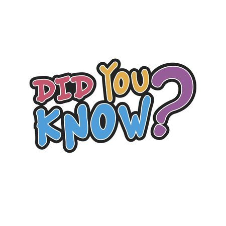 Did you know . Vector hand drawn badge, illustration on white background
