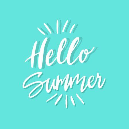 Brush lettering composition.Phrase Hello Summer. Vector illustration EPS10