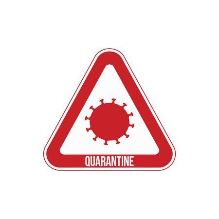 Quarantine sign that indicates the boundaries of the quarantine zone. Vector illustration.