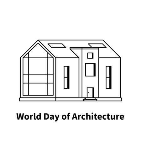 Modern house with text world day of architecture on a white background drawn in line art style