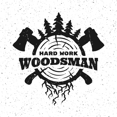 woodsman: lumberjack hard work. Emblem t-shirt design.