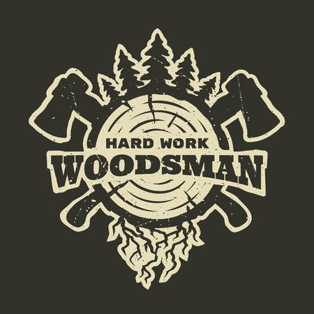 lumberjack hard work. Emblem t-shirt design. For a dark background. Ilustracja