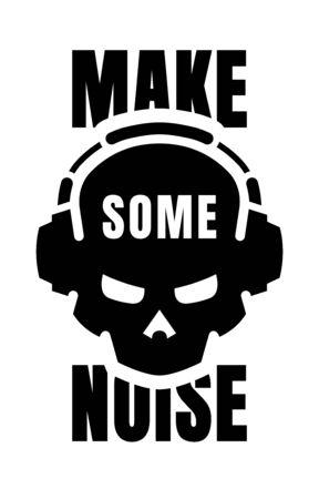 Skull in headphones, make some noise. Sign, logo. Vector illustration.