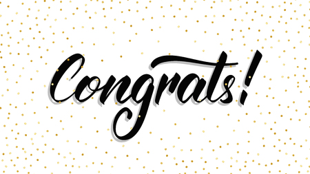 Congrats. Modern hand lettering Congrats with polka dot confetti. Greeting card template.