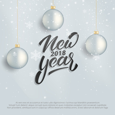 New Year. Winter holiday card with New Year text lettering. Background with realistic Christmas ball decorations and snow