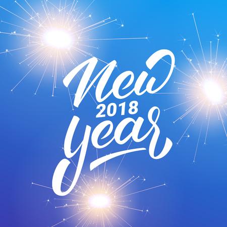 Año nuevo. Letras de Año Nuevo 2018 y brillantes bengalas de fuegos artificiales
