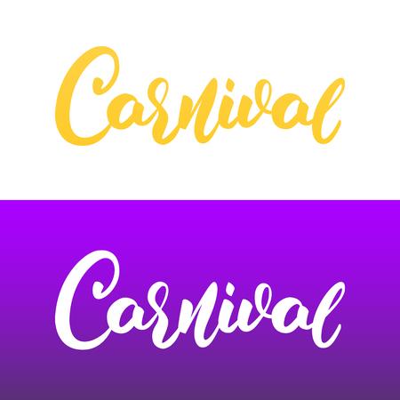 Carnival. Modern Script lettering Carnival for Mardi Gras holiday.