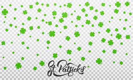 Patricks Day. Clover shamrock leaves background and St. Patricks lettering. St. Patricks Day background