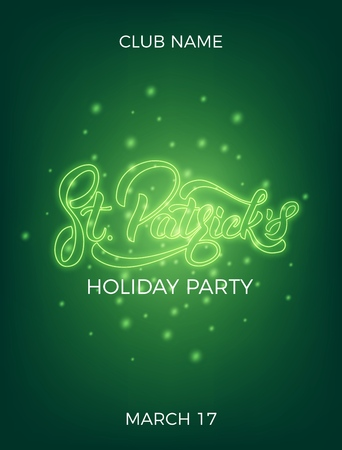 Saint Patricks Day. Invitation design layout with neon St. Patricks lettering and glowing firefly particles. Illustration