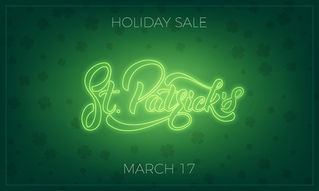 Saint Patricks Day. Banner design layout with neon St. Patricks lettering and clover leaves background. Patrick Day sale