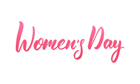 Womens Day March 8. Script lettering calligraphy for International Womens Day