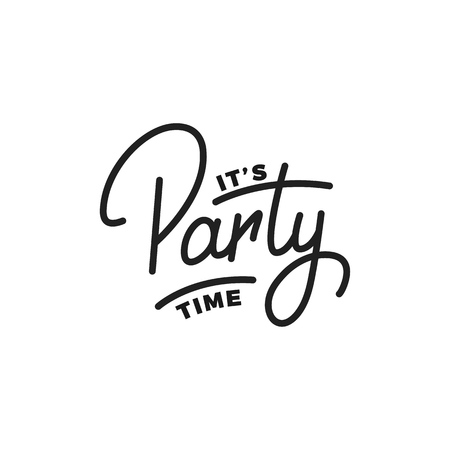 Party. Its Party Time lettering illustration. Party label badge emblem