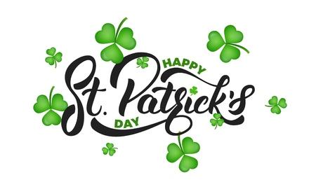 Saint Patricks Day. Clover shamrock leaves background and St. Patricks lettering. St. Patricks Day background