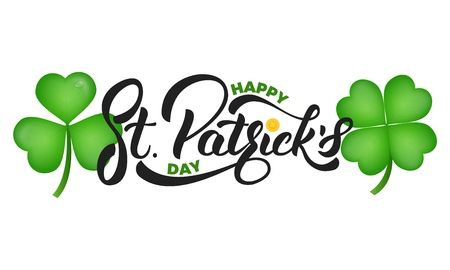 Saint Patricks Day. Clover shamrock leaves and St. Patricks lettering. St. Patricks Day