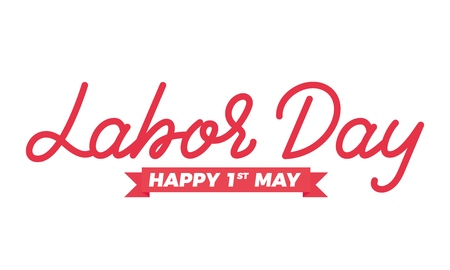 Labor Day 1st May . May Day holiday lettering design.