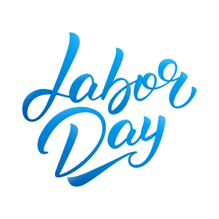 Labor Day. Hand lettering design for USA Labor Day.