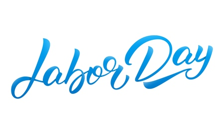 Labor Day. Hand lettering calligraphy design for USA Labor Day.
