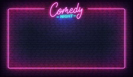 Comedy night neon template. Comedy lettering and glowing neon border frame.