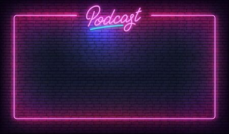 Podcast neon background template. Glowing podcast lettering sign template.