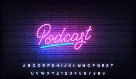 Podcast neon sign. Glowing podcast lettering template.