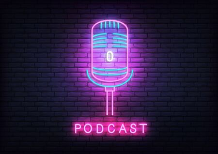 Podcast neon template. Glowing podcast text and microphone. Illustration