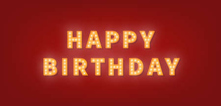 Happy Birthday gold marquee text. 3d light bulb Happy Birthday greeting card.
