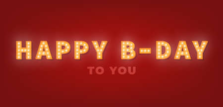 Happy Birthday greeting card with gold marquee text. 3d light bulb Happy Birthday template.