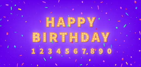 Happy Birthday template with gold marquee text and colorful confetti. 3d light bulb Happy Birthday greeting card.