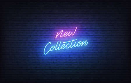 New Collection neon sign. Glowing neon lettering New Collection arrivals template.