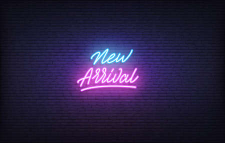 New Arrival neon sign. Glowing neon lettering New Arrival template.