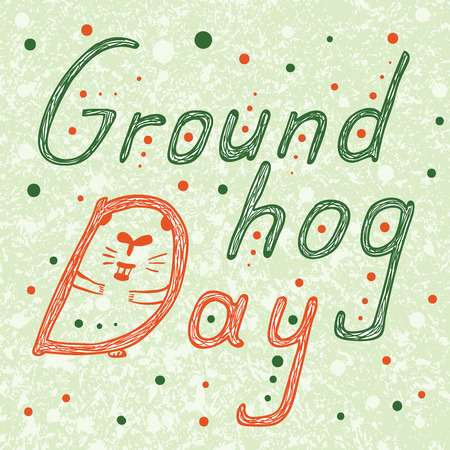 woodchuck: Groundhog Day text. Hand Drawn lettering vector ilustration Illustration