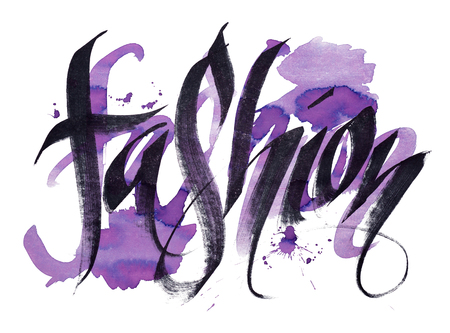 Fashion - handwritten watercolor calligraphy poster