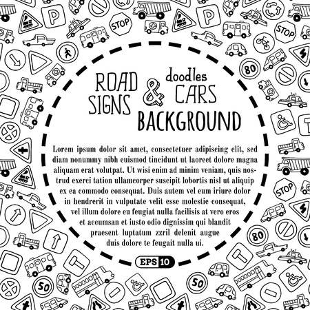 copy center: Vector background of doodles road signs and cars. Black and white children background. There is copy space for text in the center. Illustration