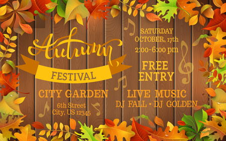 festival: Fall Festival template. Bright colourful autumn leaves on horizontal wood background. You can place your text in the center.