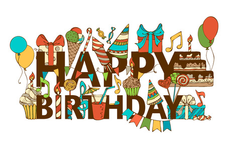 happy birthday text: Hand-drawn Happy Birthday background. Colourful doodles gift boxes, garlands and balloons, music notes, party blowouts, cakes and candies, birthday pie, party hats on congratulation HAPPY BIRTHDAY.
