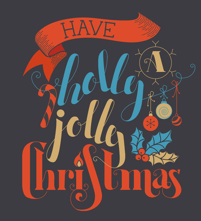 christmas red: Have a Holly Jolly Christmas! Flat hand-written lettering, candy cane, Christmas baubles, ribbon and holly berry on dark background. Red, blue, dark grey and gold illustration.