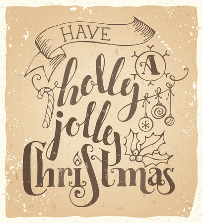 have a holly jolly christmas vintage merry christmas lettering on old grunge background stock