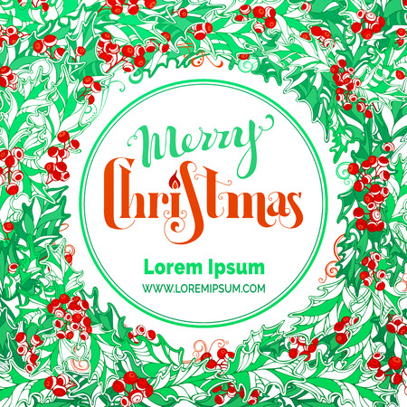 winterberry: Red and green Merry Christmas circle frame. Hand-drawn lettering. There is place for your text  in the center on white background.