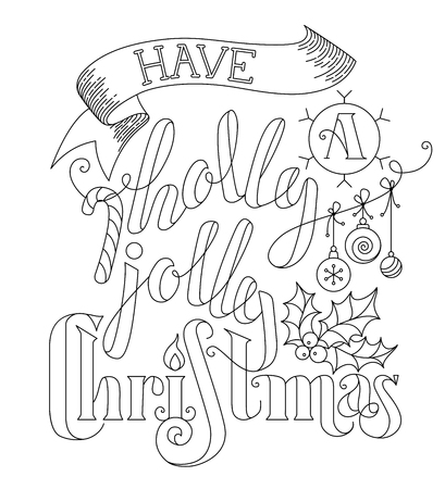 black berry: Have a Holly Jolly Christmas! Linear hand-written lettering, candy cane, Christmas baubles, ribbon and holly berry on white background. Black and white illustration.
