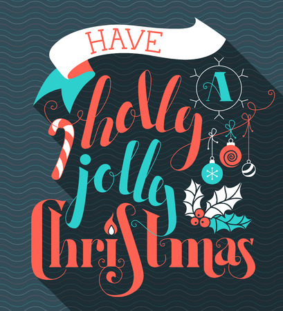 holly berries: Have a Holly Jolly Christmas! Flat hand-written lettering with long shadow. Candy cane, Christmas baubles, ribbon and holly berry. Red, blue and white illustration.