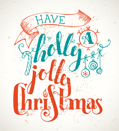 blue berry: Have a Holly Jolly Christmas! Grunge Merry Christmas lettering on old vintage background. Candy cane, Christmas baubles, ribbon and holly berry. Red and blue illustration.