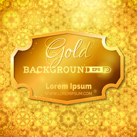 gold ornament: Luminous gold background. Bright gold badge on gold pattern background. Vector design. Can be used for invitations, congratulations and advertisement. Illustration