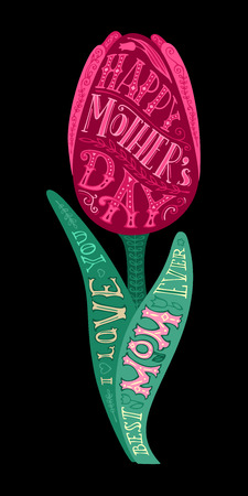 mothers day background: Happy Mothers Day! Best Mom ever. I love you. Vector typographical card with spring pink tulip flower on black background. Hand-drawn lettering design element for cards, invitations and posters.