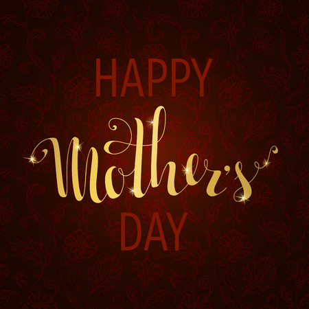 gold star mother's day: Happy Mothers Day! Vector typographical design. Hand-written gold lettering on dark floral  background. Illustration