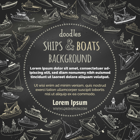 chalk outline: Vector chalk nautical vehicles on blackboard background. Lightship, fireboat, fishing trawler, speedboat, sailboat and motorboat. Hand-drawn marine ships and boats. There is place for your text.