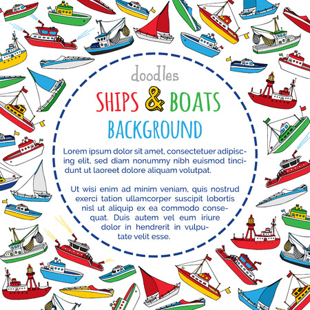 motorboat: Vector marine ships background. Lightship, fireboat, fishing trawler, speedboat, sailboat and motorboat. Doodles nautical vessels on white background. There is place for your text in the center.