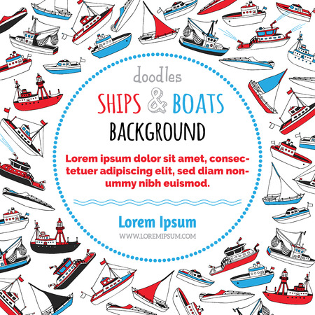 motorboat: Vector nautical ships and boats background. Lightship, fireboat, fishing trawler, speedboat, sailboat and motorboat. Hand-drawn cartoon marine vessels. There is place for your text in the center. Illustration